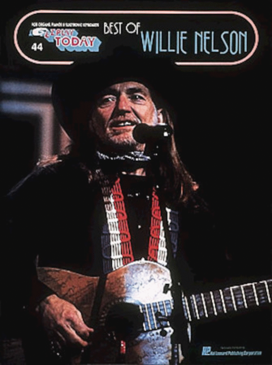 E-Z Play Today #44 - Best of Willie Nelson