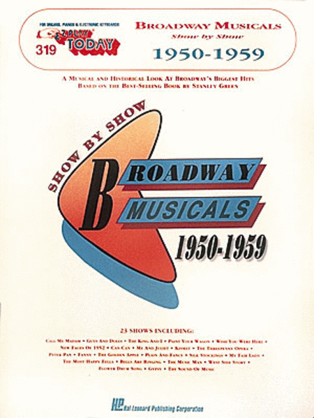 E-Z Play Today #319 - Broadway Musicals Show by Show (1950-1959)