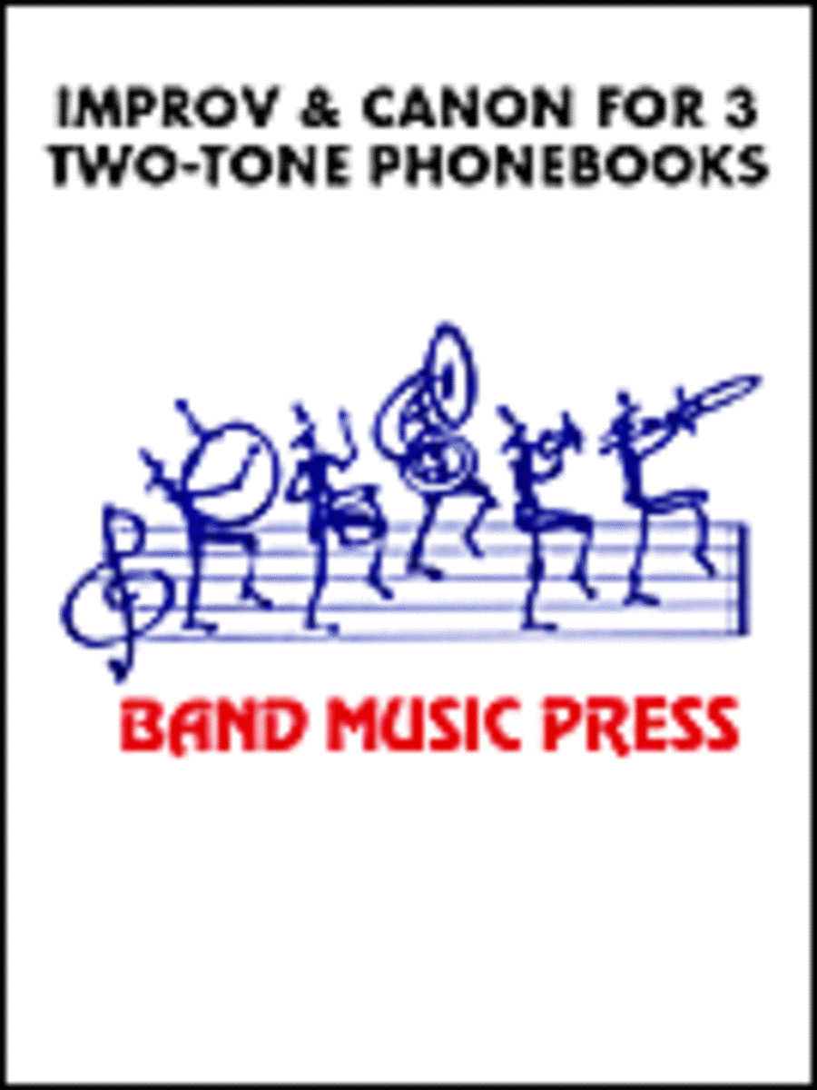 Improvisation and Canon for Three Two-tone Phonebooks