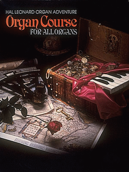 Organ Adventure Organ Course Part Two