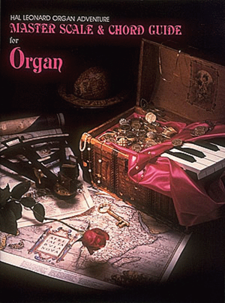 Master Scale and Chord Guide for Organ Adventure