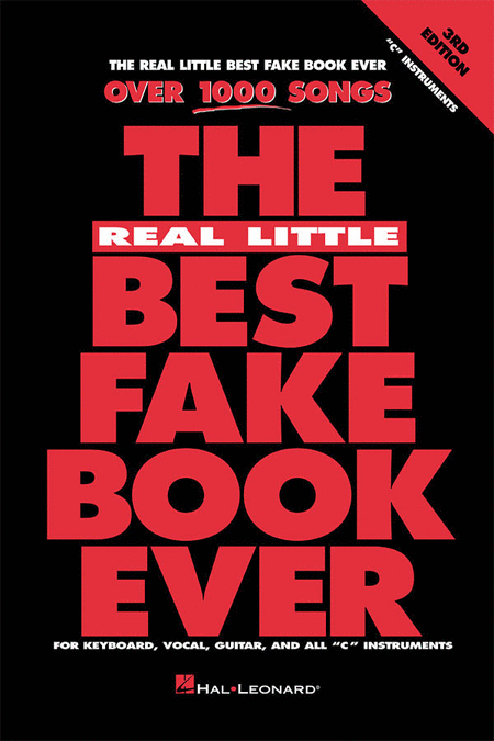 The Real Little Best Fake Book Ever - 3rd Edition - C Edition