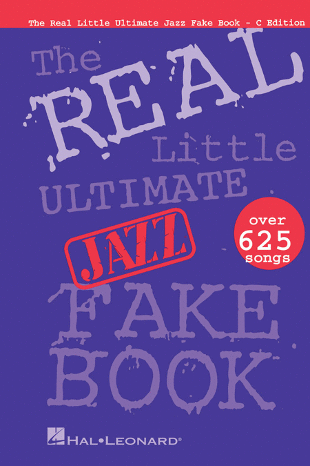 The Real Little Ultimate Jazz Fake Book - C Edition