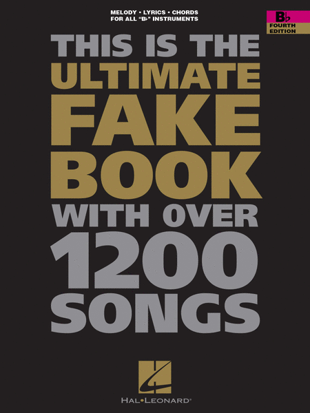 The Ultimate Fake Book - Bb Instruments (Fourth Edition)