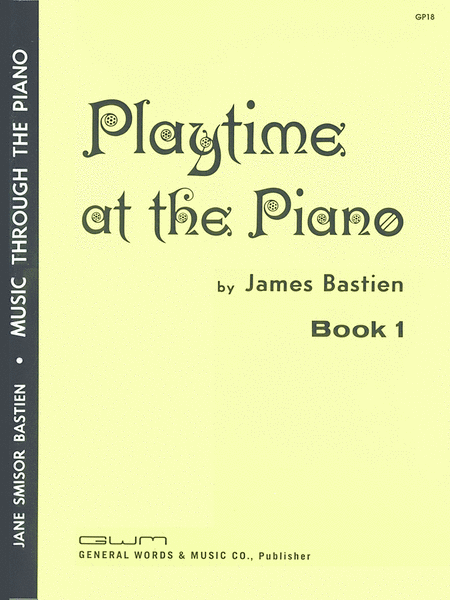 Playtime At The Piano, Book 1