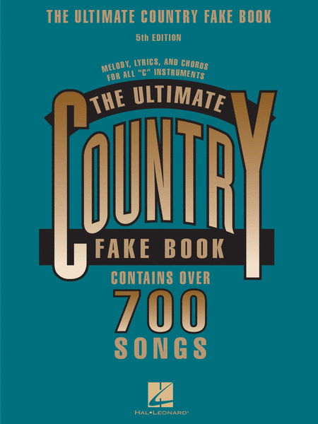 The Ultimate Country Fake Book - 5th Edition
