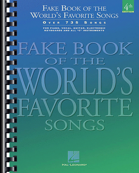 Fake Book Of The World's Favorite Songs - C Instruments - 4th Edition