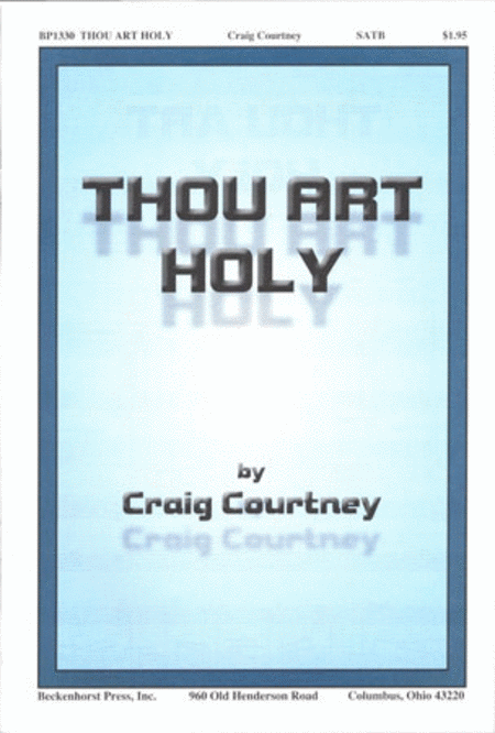 Thou Art Holy
