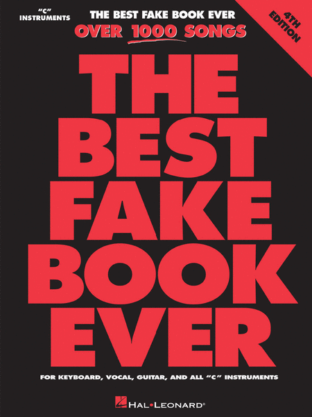 The Best Fake Book Ever - C Edition - 4th Edition