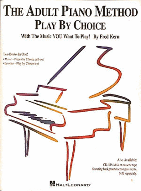 The Adult Piano Method - Play by Choice