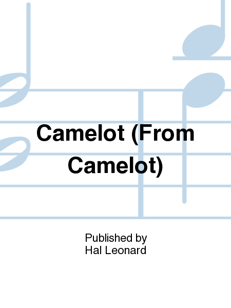 Camelot (From Camelot)