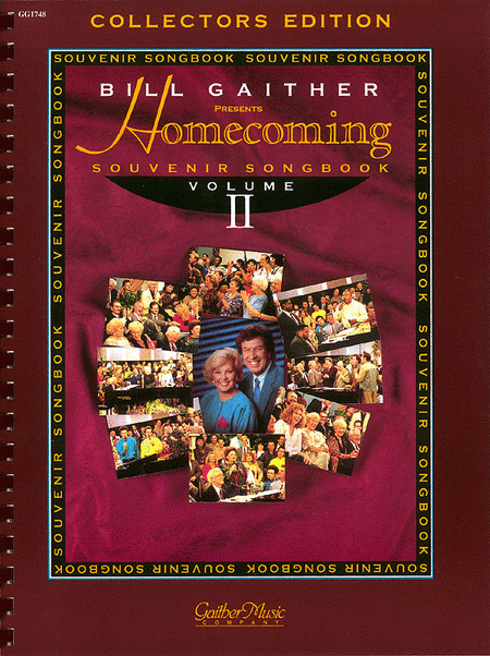The Gaithers - Homecoming Souvenir Songbook, Volume 2