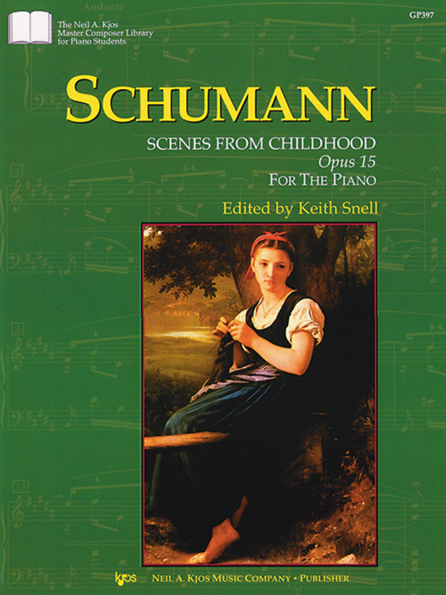 Schumann Scenes From Childhood, Opus 15