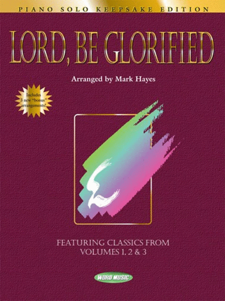 Lord, Be Glorified - Keepsake Edition