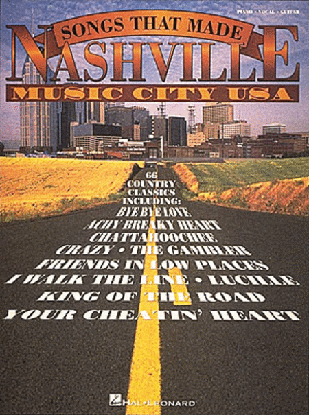 The Songs That Made Nashville Music City USA - Revised