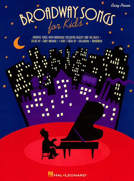 Broadway Songs for Kids - Easy Piano
