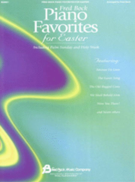Fred Bock Piano Favorites for Easter