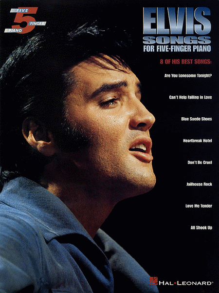 Elvis Songs for Five-Finger Piano