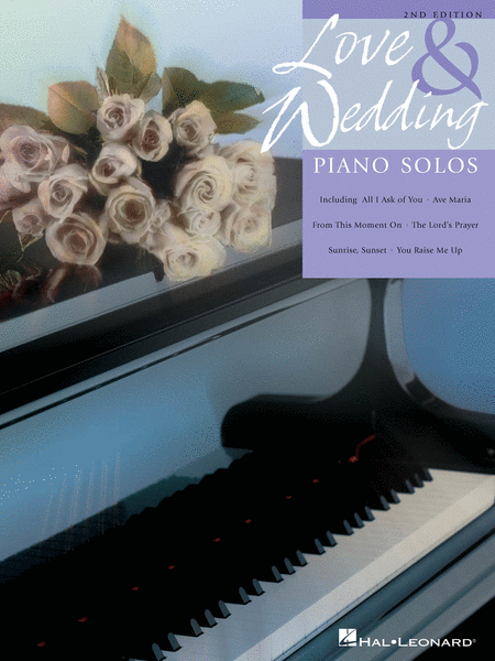 Love and Wedding Piano Solos - 2nd Edition