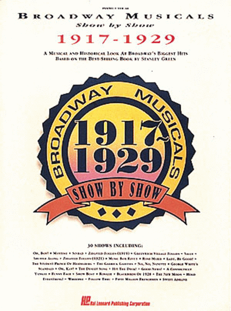 Broadway Musicals Show By Show 1917-1929