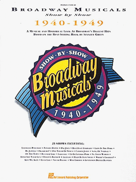 Broadway Musicals Show By Show 1940-1949