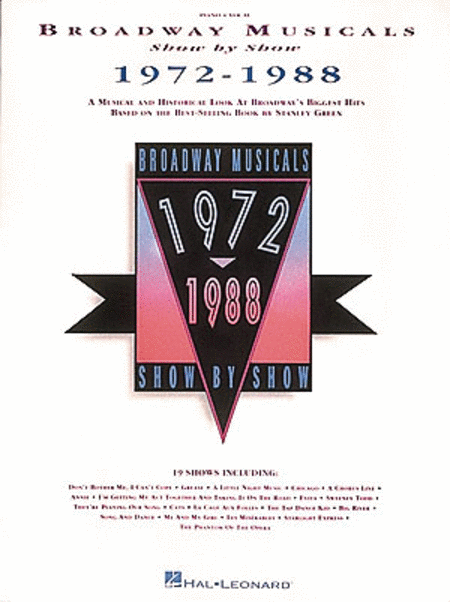 Broadway Musicals Show By Show 1972-1988