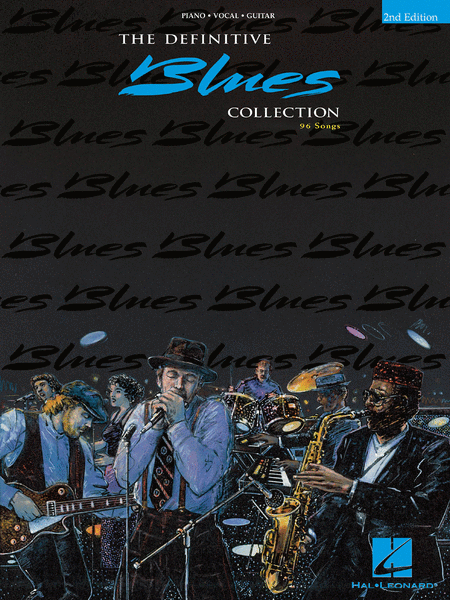The Definitive Blues Collection - 2nd Edition