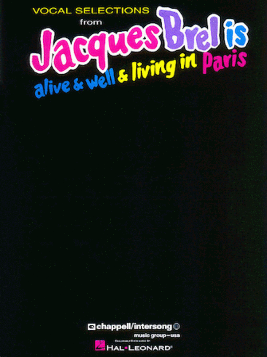 Jacques Brel Is Alive & Well & Living In Paris - Vocal Selections