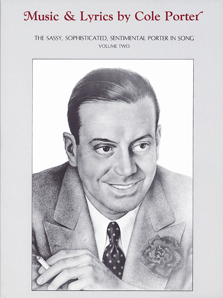 Music & Lyrics by Cole Porter - Volume Two