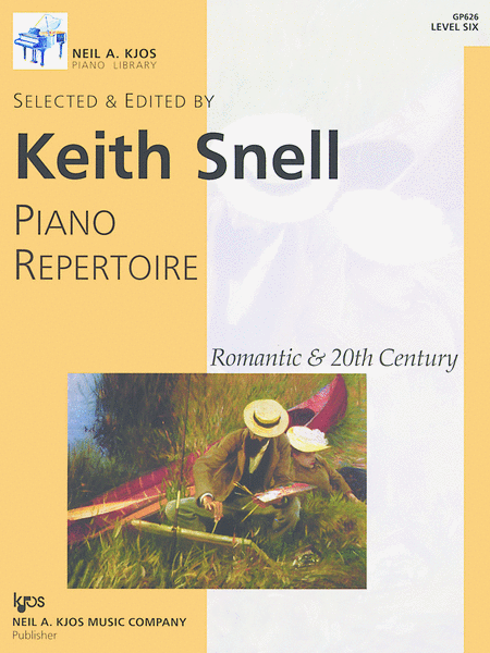 Piano Repertoire: Romantic & 20th Century, Level 6