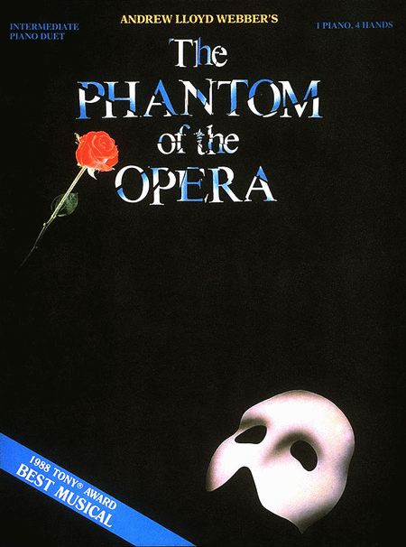 Phantom of the Opera - Andrew Lloyd Webber