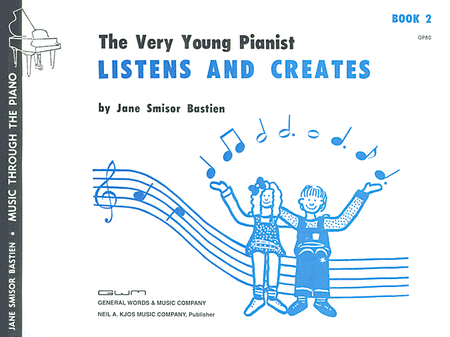 The Very Young Pianist Listens and Creates, Book 2