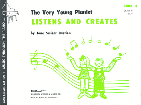 The Very Young Pianist Listens and Creates, Book 3