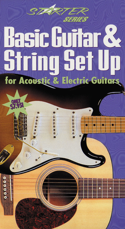 Basic Guitar and String Set Up for Acoustic & Electric Guitars