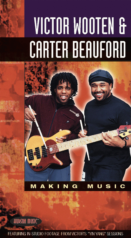 Victor Wooten & Carter Beauford - Making Music