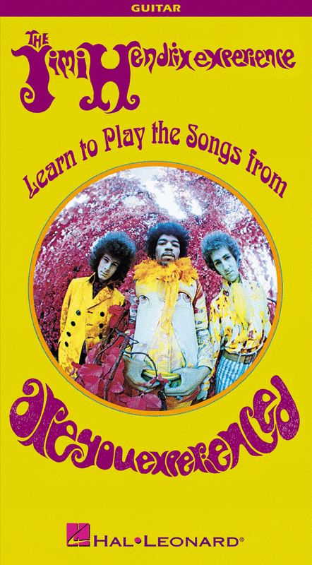 Jimi Hendrix - Learn to Play the Songs from Are You Experienced