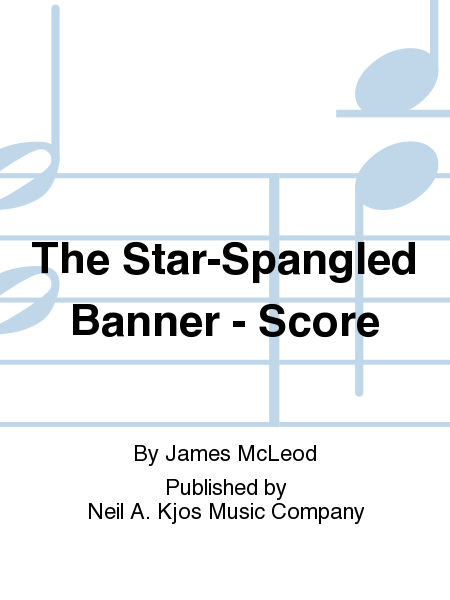 The Star-Spangled Banner - Score