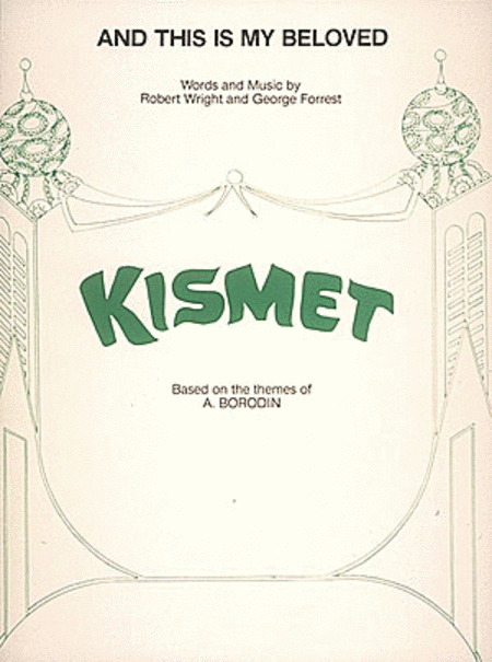 And This Is My Beloved (From 'Kismet')