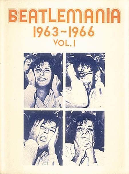 Beatlemania 1963 -1966 (VOL1)
