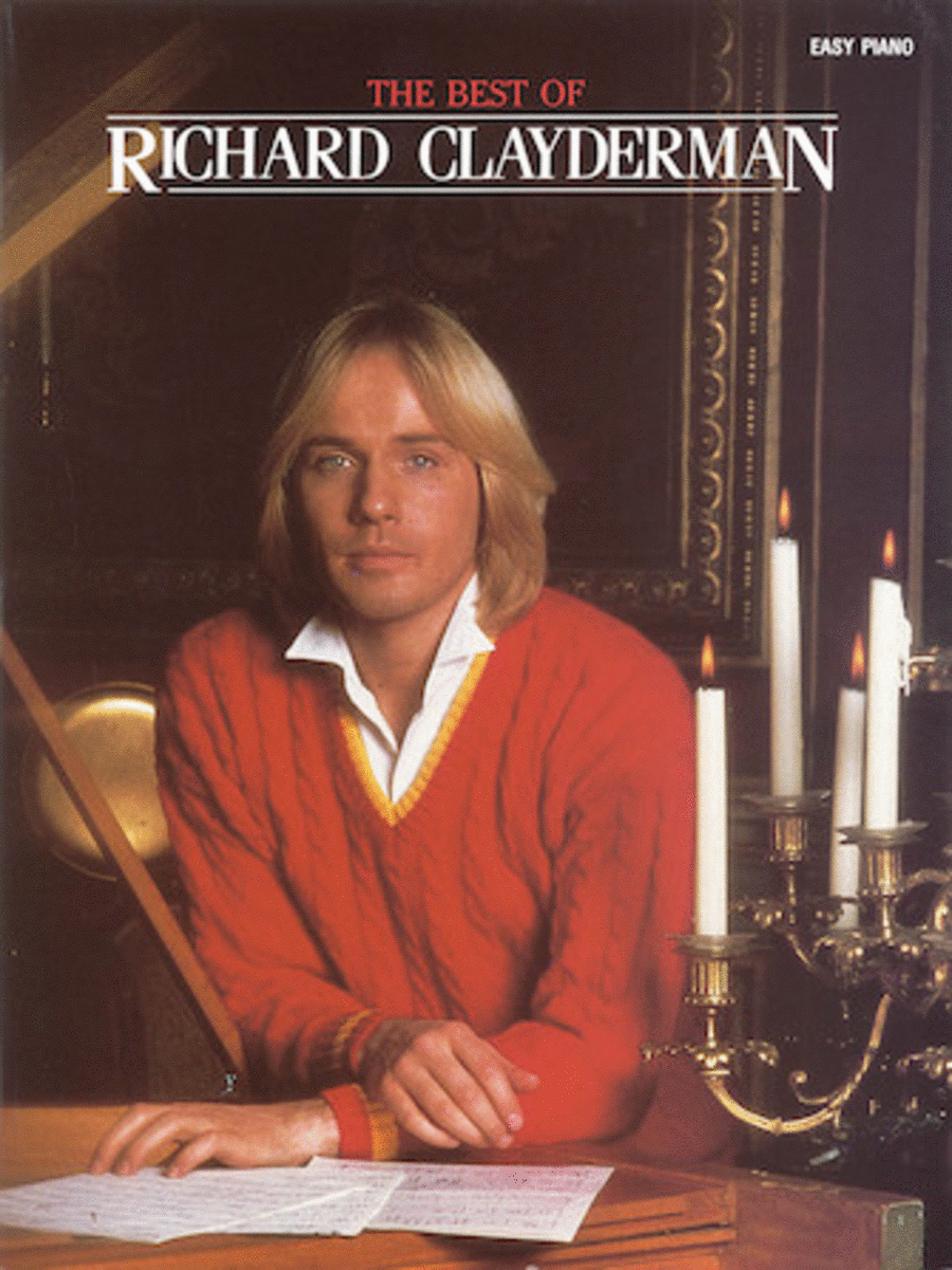 The Best Of Richard Clayderman - Easy Piano