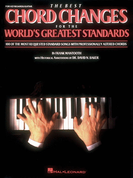 The Best Chord Changes for the World's Greatest Standards