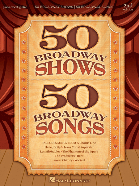 50 Broadway Shows - 50 Broadway Songs, 2nd Edition