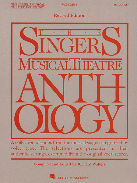 The Singer's Musical Theatre Anthology - Volume 1, Revised - Soprano