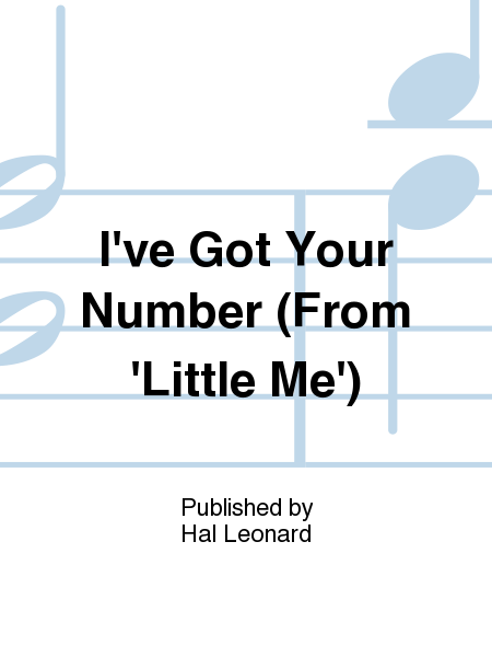 I've Got Your Number (From 'Little Me')