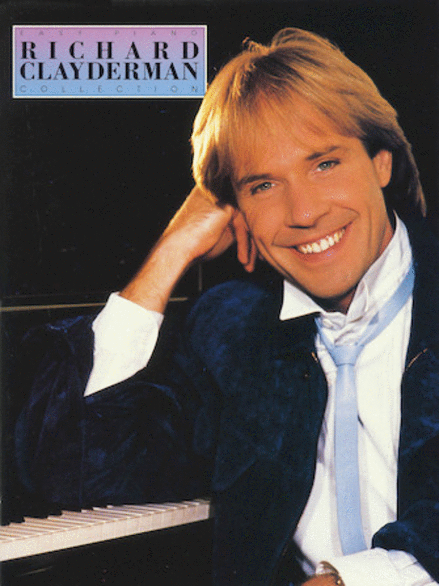 The Richard Clayderman Collection - Easy Piano