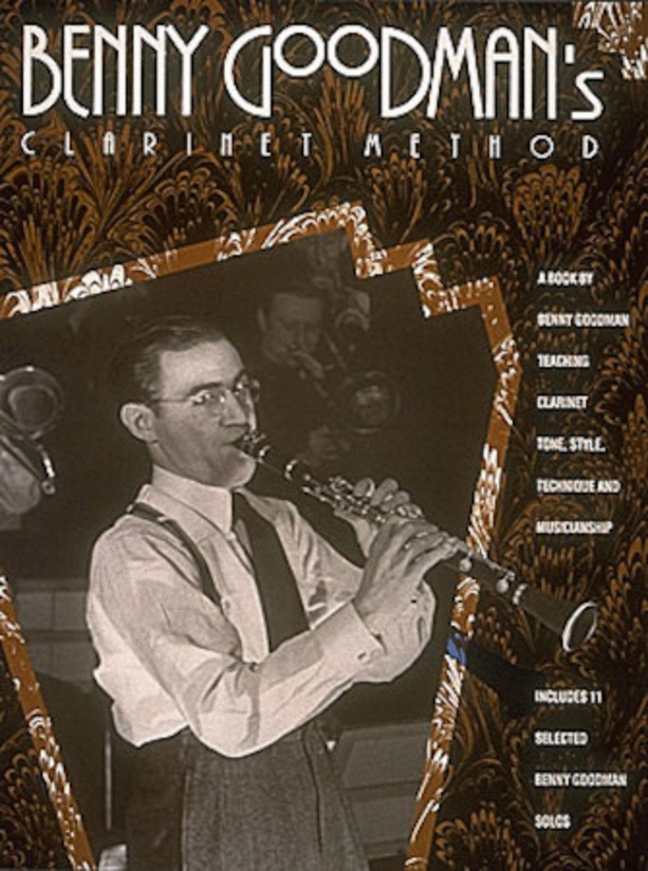 Benny Goodman's Clarinet Method