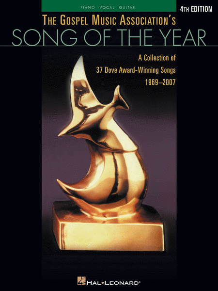 The Gospel Music Association's Song Of The Year - 4th Edition