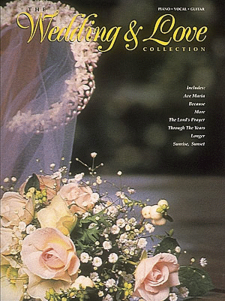 The Wedding And Love Collection