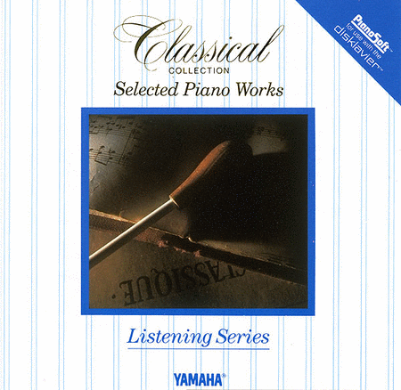 SELECTED PIANO WORKS YAMAHA LISTENING SERIES DISK