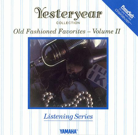 Old Fashioned Favorites - Volume II